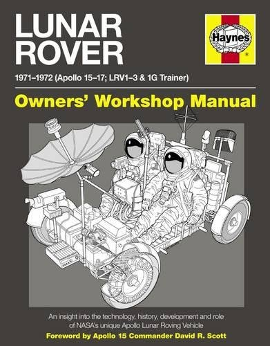 Lunar Rover Manual: 1971-1972 (Apollo 15-17; LRV1-3 & 1G Trainer) (Owners Workshop Manual) - Mustang Ford 1971