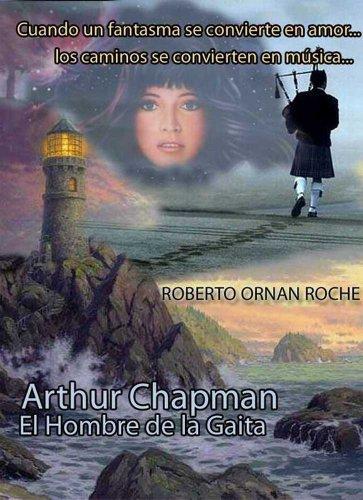 Arthur Chapman: El Hombre de la Gaita