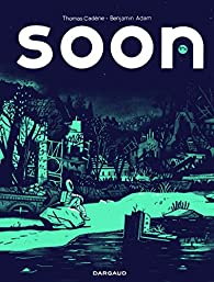 Soon par Thomas Cadène