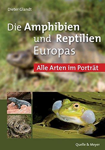 die-amphibien-und-reptilien-europas-alle-arten-im-portrat