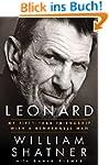 Leonard: My Fifty-Year Friendship wit...