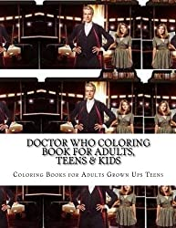 Doctor Who Coloring Book for Adults, Teens & Kids