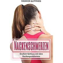 Nackenschmerzen: Endlich Schluss mit den Nackenproblemen