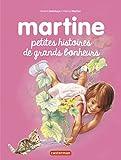 Martine : Petites histoires et grands bonheurs