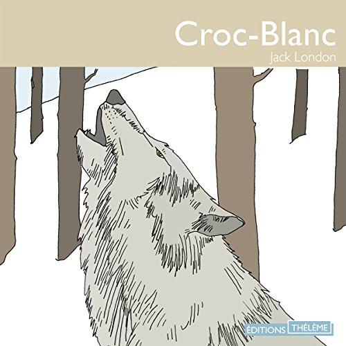 Croc-blanc par Jack London