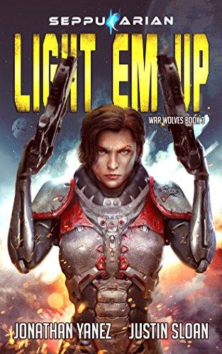 Light Em Up (War Wolves Book 3)