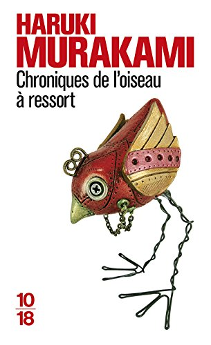 Chroniques de l'oiseau à ressort par Haruki Murakami