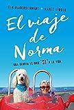 El Viaje de Norma: Una Familia Le Dice Sí a la Vida