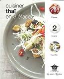 Cuisiner thaï en 3 étapes