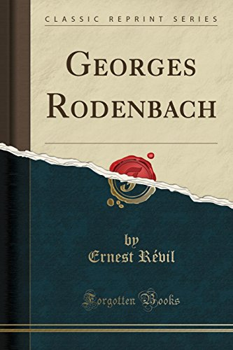 georges-rodenbach-classic-reprint