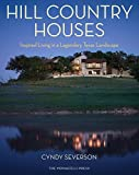 Telecharger Livres New Hill Country Style Inspired Homes in a Legendary Texas Landscape by Cyndy Severson 2014 10 10 (PDF,EPUB,MOBI) gratuits en Francaise