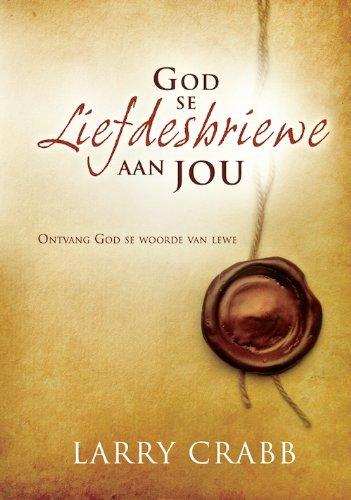 God se liefdesbriewe aan jou: ontvang God se woorde aan liefde (Afrikaans Edition)