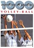 1000 exercices et jeux de volley-ball