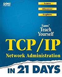Teach Yourself TCP/IP Network Administration by Brian Komar (1998-07-15)