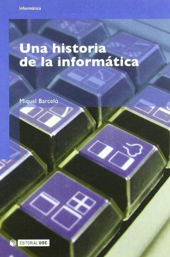 Una historia de la informática (Manuales) por Miquel Barceló