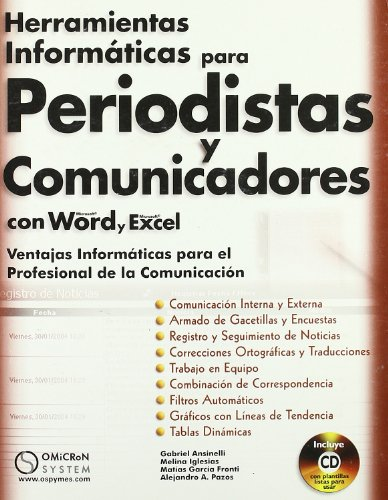 Herramientas Informaticas para Periodistas y Comunicadores con Word y Excel+Cd. Ventajas Informaticas para el Profesional de por Gabriel Ansinelli