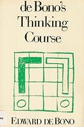 De Bono's Thinking Course by Edward de Bono (1988-03-30)