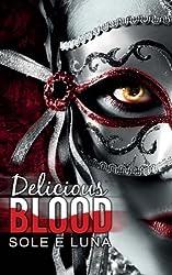 Delicious Blood: Volume 1