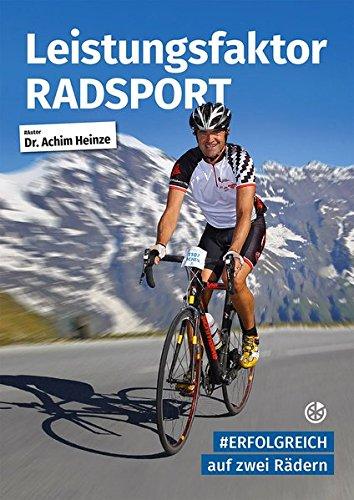 Leistungsfaktor Radsport: #Erfolgreich auf zwei Rädern