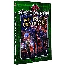 Shadowrun 5: Mit Tricks und Finesse (Hardcover)