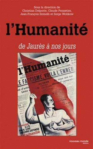 L'Humanité de Jaurès à nos jours par Christian Delporte