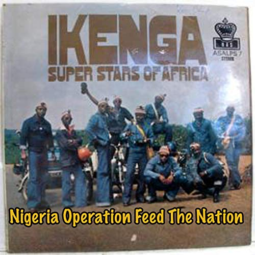 Nigeria Operation Feed The Nation -