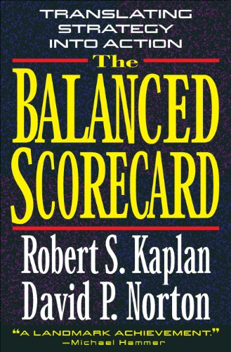The Balanced Scorecard: Translating Strategy into Action (English Edition)