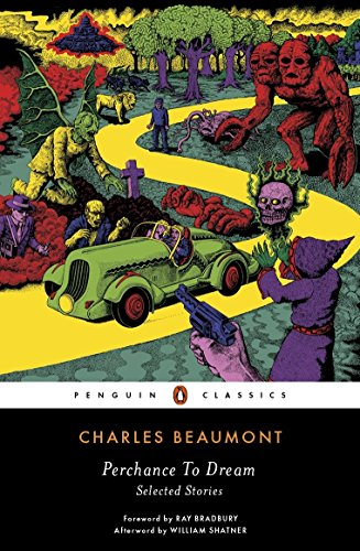 Perchance To Dream (Penguin Classics)