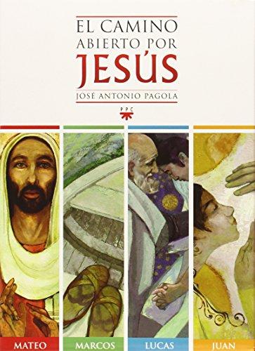 El Camino Abierto Por Jesús. Estuche (Biblioteca Pagola) por José Antonio Pagola Elorza