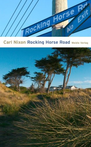 Buchseite und Rezensionen zu 'Rocking Horse Road: Roman' von Carl Nixon