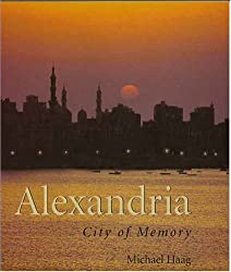 Alexandria: City of Memory by Michael Haag (2004-10-11)