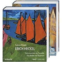 Erich Heckel: Werkverzeichnis der Gemälde, Wandbilder und Skulpturen