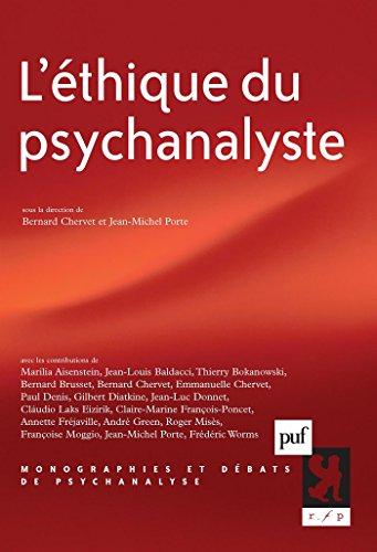 L'éthique du psychanalyste (Monographies et débats de psychanalyse) par Jean-Michel Porte