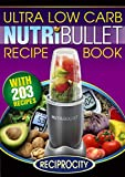 The Diabetic NutriBullet Recipe Book: 203 NutriBullet Diabetes Busting Ultra Low Carb Delicious and Optimally Nutritious Blast and Smoothie Recipes (NutriBullet Recipes)
