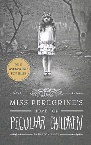 Miss Peregrine's home for peculiar children: Ransom Riggs (Quirk Books)