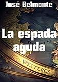 La espada aguda (Spanish Edition)