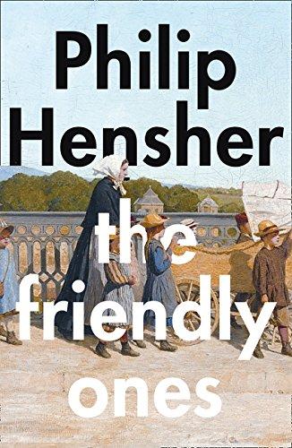 The Friendly Ones por Philip Hensher