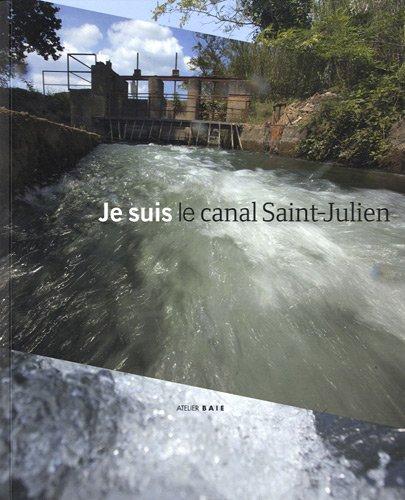 Je suis le canal Saint-Julien