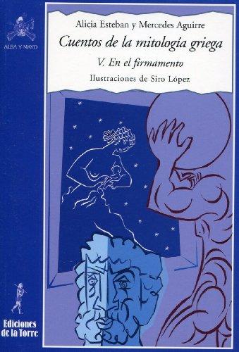 Cuentos de la mitología griega V. En el firmamento por Mercedes Aguirre
