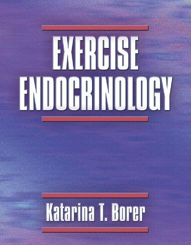 Exercise Endocrinology by Katarina Borer (2003-05-21)