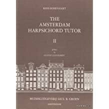 Saul B. Groen rosenhart K. – The amsterdam Harpsichord Tutor Vol II método y
