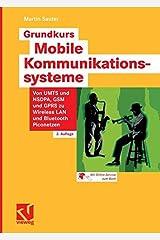 Grundkurs Mobile Kommunikationssysteme: Von UMTS und HSDPA, GSM und GPRS zu Wireless LAN und Bluetooth Piconetzen Taschenbuch