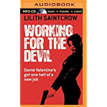Working for the Devil (Dante Valentine) by Lilith Saintcrow (2015-08-25)