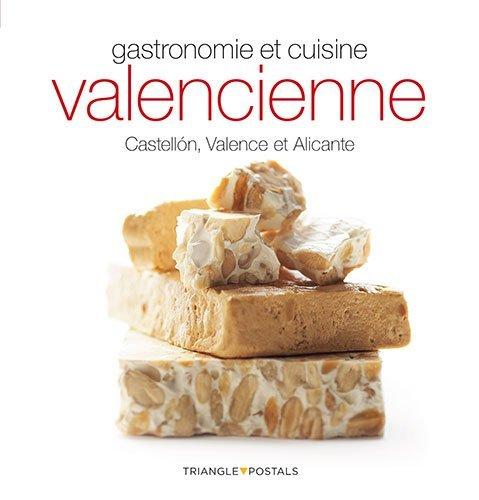 Alicante-serie (Gastronomie et cuisine valencienne : Castellón, Valence et Alicante (Sèrie 4))