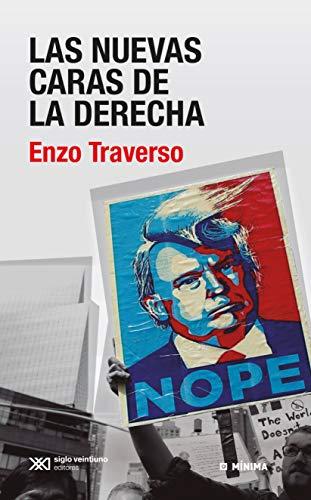 Las nuevas caras de la derecha. Conversaciones con Régis Meyran (Mínima) por Enzo Traverso