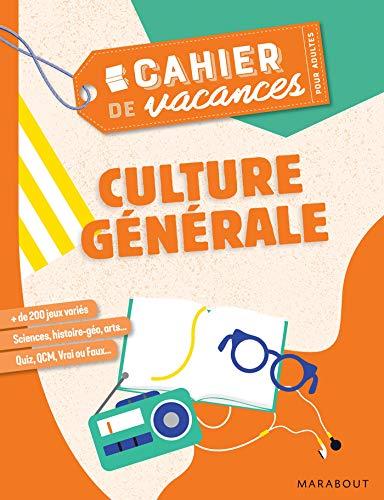 Cahier de vacances pour adultes 2019 - Culture Générale