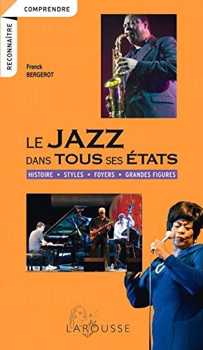 Le jazz dans tous ses états par Franck Bergerot