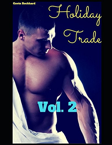 Holiday Trade, Vol. 2: 5 Tales of Rough Trade on Holidays and Special Occasions