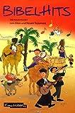 Bibelhits. 100 Kinderlieder zum Alten und Neuen Testament