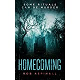 Homecoming: (A gripping crime fiction thriller full of psychological suspense) (English Edition)